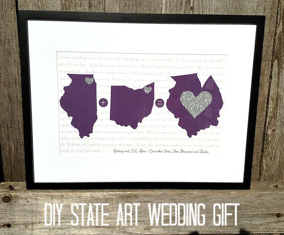 Cheap Wedding Gifts For Bride: Inexpensive Wedding Gift: DIY State Art Love!